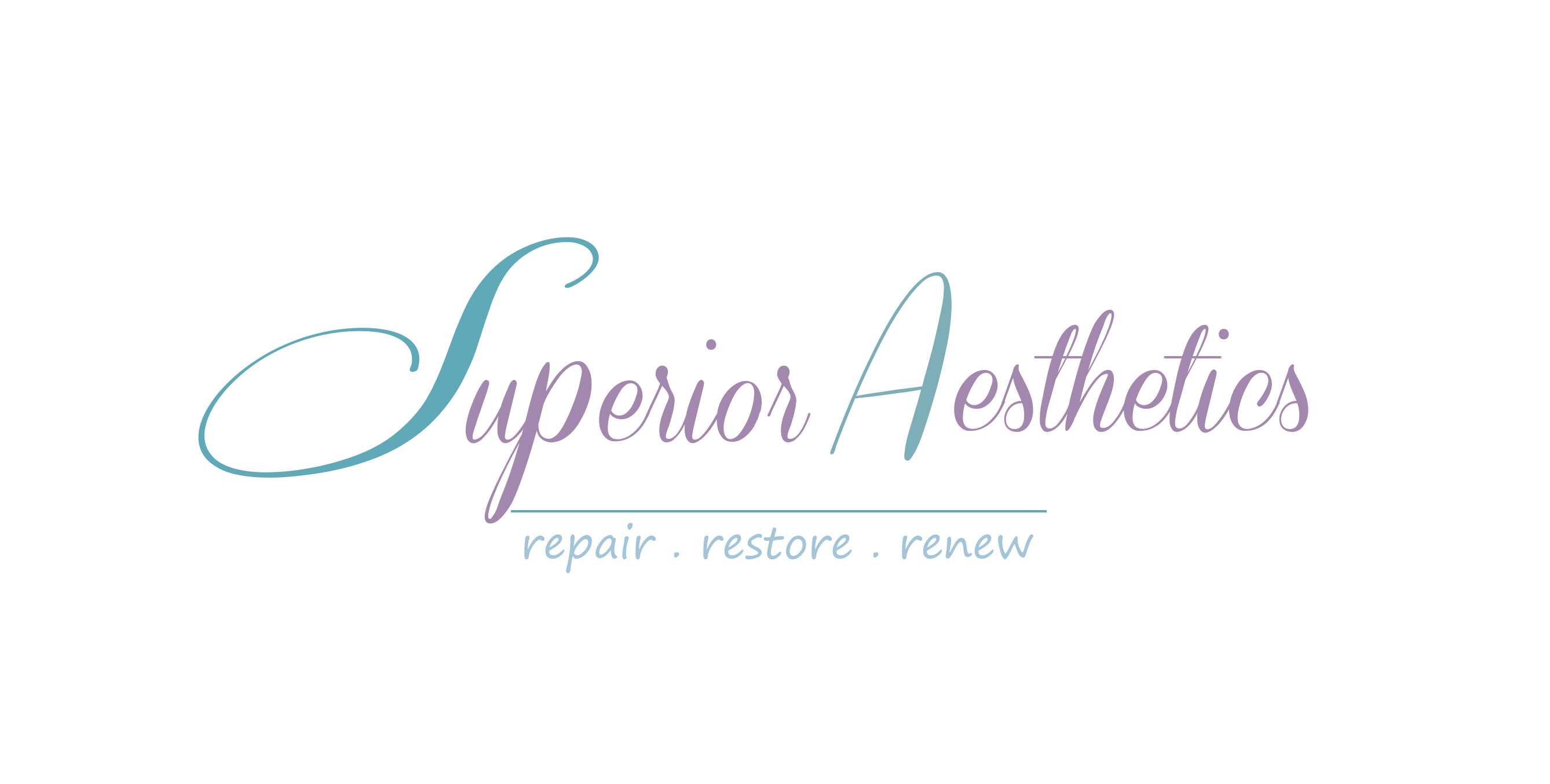 Superior Aesthetics  Repair-Restore-Renew