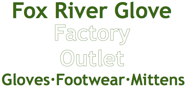 Fox River Glove Outlet Store